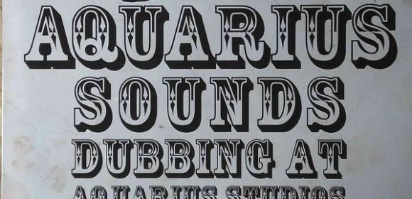 Various – Aquarius Sounds (Dubbing At Aquarius Studios 1977-1979)
