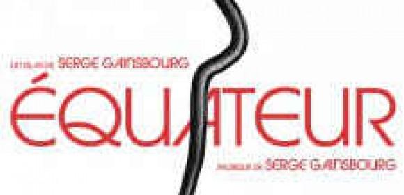 Serge Gainsbourg – Equateur