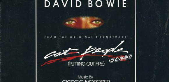David Bowie Music By Giorgio Moroder ‎– Cat People (Putting Out Fire) (Long Version) (From The Original Soundtrack)